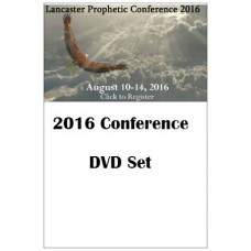 2016 Conference Lancaster Prophetic Conference DVD Set