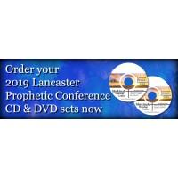 2019 Lancaster Prophetic Conference CD Set