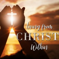 Living From Christ Within CD Set