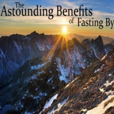 Astounding Benefits of Fasting by Grace