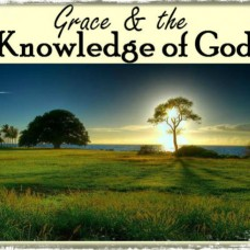 Grace & the Knowledge of God MP3 by Joe Sweet